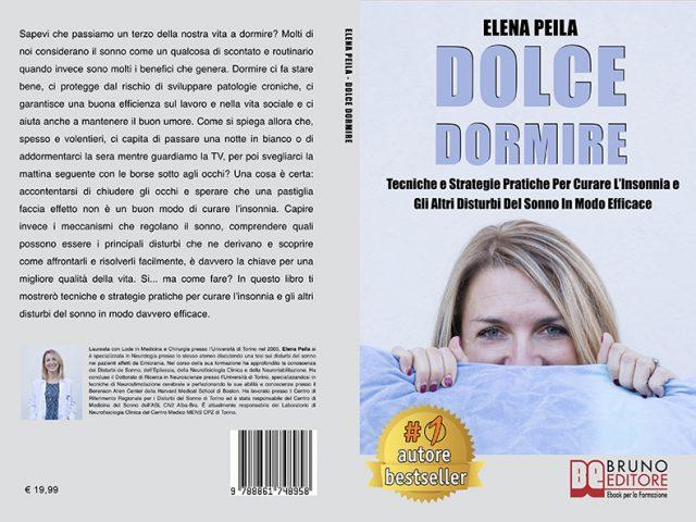 Elena Peila, Dolce Dormire: Il Bestseller che insegna come curare i disturbi del sonno