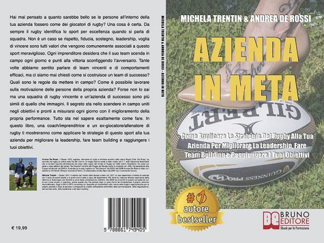 Michela Trentin e Andrea De Rossi, Azienda In Meta: Il Bestseller sull'importanza dei valori in ambito aziendale