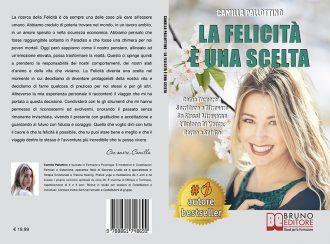 """Libri: """"La Felicità È Una Scelta"""" di Camilla Pallottino mostra come ritrovare la strada della felicità"""