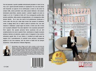 Alice Conventi, La Bellezza Svelata: Il Bestseller che mostra come prendere consapevolezza della propria bellezza