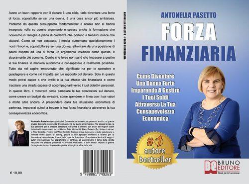 Antonella Pasetto, Forza Finanziaria: Il Bestseller che insegna l'importanza della consapevolezza economica