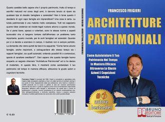 Francesco Frigieri, Architetture Patrimoniali: Il Bestseller che insegna come salvaguardare il proprio patrimonio