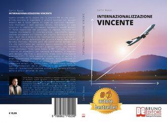 Carlo Russo, Internazionalizzazione Vincente: Il Bestseller che insegna come espandere la propria PMI all'estero