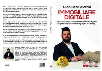 Gianluca Palermi, Immobiliare Digitale: Il Bestseller che insegna come digitalizzare la propria attività di consulente immobiliare