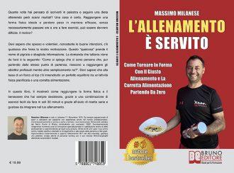 Massimo Milanese, L'allenamento è servito: Il Bestseller che insegna il vero segreto per tornare in forma