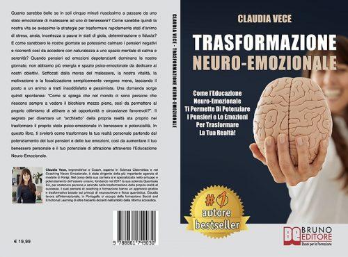 Claudia Vece, Trasformazione Neuro-Emozionale: Il Bestseller che insegna come potenziare le emozioni