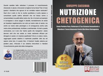 Giuseppe Cassibba, Nutrizione Chetogenica: Il Bestseller che insegna come dimagrire con la dieta chetogenica