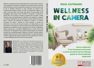 Paul Gutmann, Wellness In Camera: Il Bestseller che insegna come migliorare il benessere personale