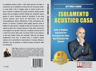 Vittorio Sorge, Isolamento Acustico Casa: il Bestseller sull'importanza di vivere in un'abitazione al riparo dai rumori