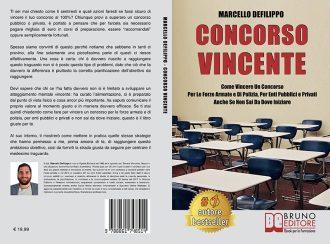 """Libri: """"Concorso Vincente"""" di Marcello Defilippo mostra il segreto per superare i bandi di selezione"""