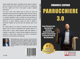 Emanuele Capano, Parrucchiere 3.0: Il Bestseller che insegna come rilanciare il proprio salone