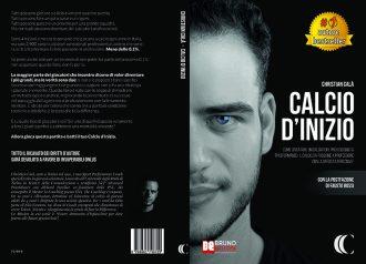 Christian Calà, Calcio D'Inizio: Il Bestseller che insegna come diventare un calciatore professionista