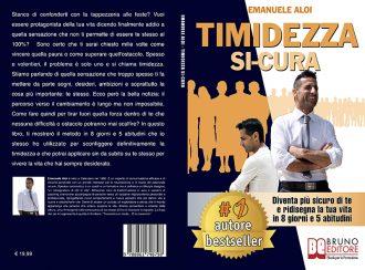 Emanuele Aloi, Timidezza Si-Cura: Il Bestseller su come vivere una vita al massimo delle possibilità