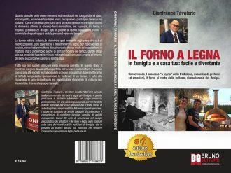 Gianfranco Tavolario, Il Forno A Legna: Il Bestseller che unisce design e tradizione