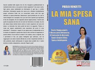 Paola Renzetti, La Mia Spesa Sana: Il Bestseller che insegna come fare una spesa intelligente e salutare